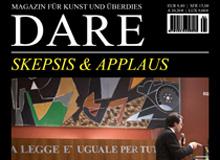 DARE Skepsis & Applaus