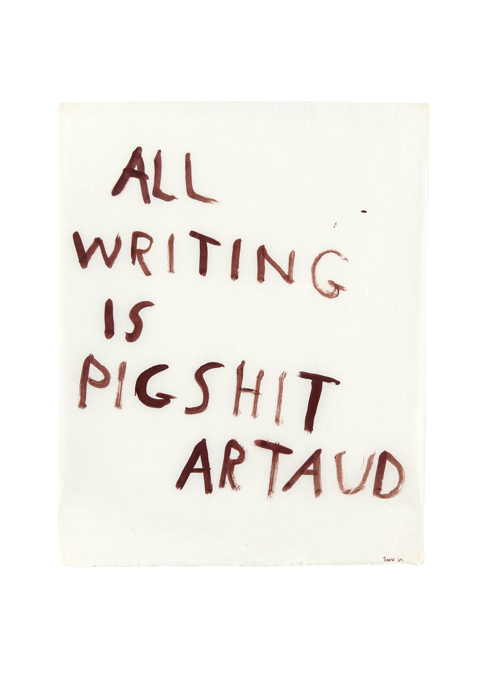 "Nancy Spero: ""All Writing is Pigshit, Artaud"", 1969, Courtesy of the Artist"